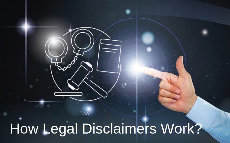 How Legal Disclaimers Work On Your Website