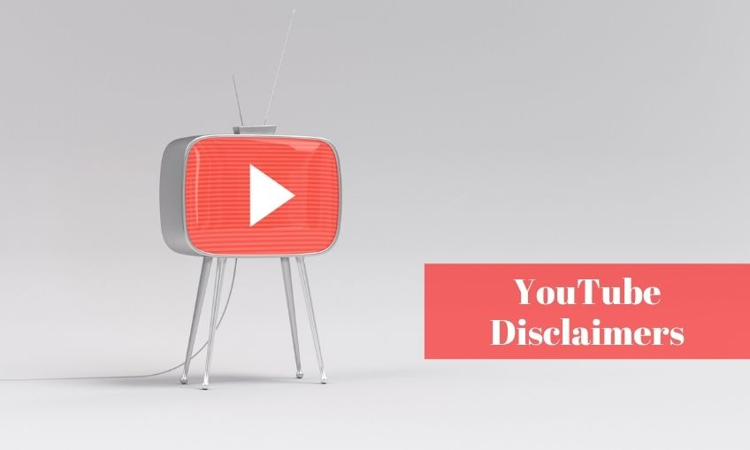 YouTube Disclaimers: All you need to know