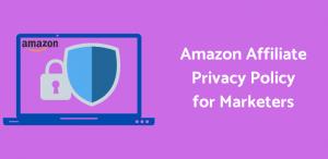Amazon affiliate privacy policy