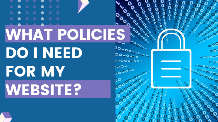 What policies do I need for my website?