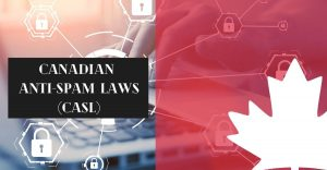 CASL- Canada email privacy laws
