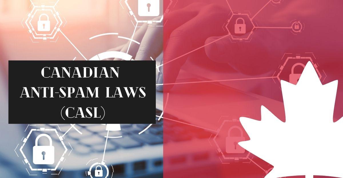 Canadian Anti-Spam Law (CASL)