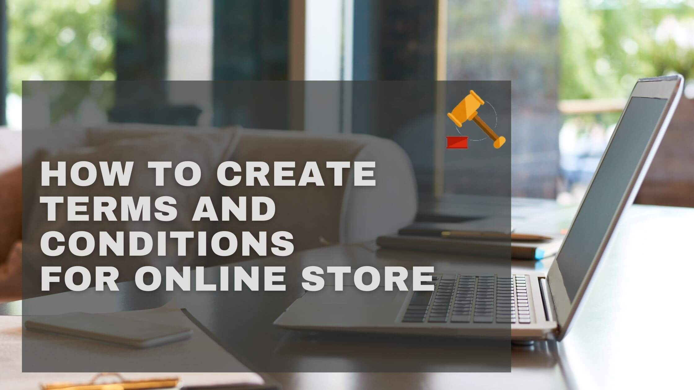 How to create terms and conditions for online store